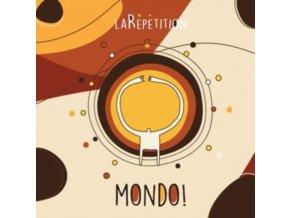 LA REPETITION - Mondo! (CD)