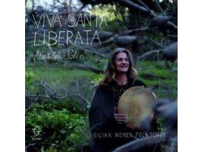 MATILDE POLITI - Viva Santa Liberata - Sicilian Women Folksongs (CD)