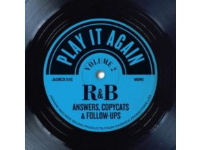 VARIOUS ARTISTS - Play It Again Vol. 2 - R&B Answers. Copycats & Follow-Ups (CD)