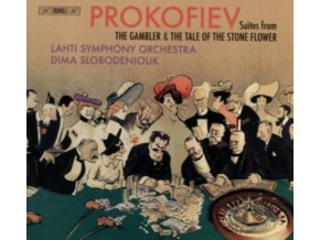 LAHTI SO / SLOBODENIOUK - Sergei Prokofiev: Suites From The Gambler & The Tale Of The Stone Flower (SACD)