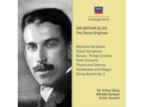 ARTHUR BLISS / GRILLER QUARTET / ALFREDO CAMPOLI - Sir Arthur Bliss: The Decca Originals (CD)