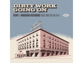 VARIOUS ARTISTS - Dirty Work Going On - Kent & Modern Records Blues Into The 60s Vol. 1 (CD)