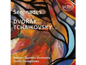 BALKAN CHAMBER ORCHESTRA / TOSHIO YANAGISAWA - Dvorak - Serenade No. 1 In E Major. Op. 22 / Tchaikovsky - Serenade In C Major. Op. 48 (CD)