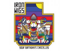 IRON WIGS - Your Birthdays Cancelled (CD)