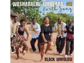BLACK UMFOLOSI - Washabalal Umhlaba - Earth Song (CD)