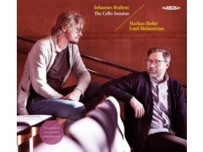 HOHN / HOLMSTROM - Johannes Brahms: The Cello Sonatas (CD)