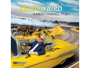 TINDALL / BERG / BERGERON - Yellowbird (CD)