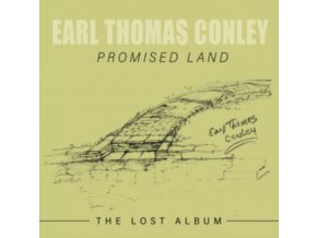 EARL THOMAS CONLEY - Promised Land: The Lost Album (CD)
