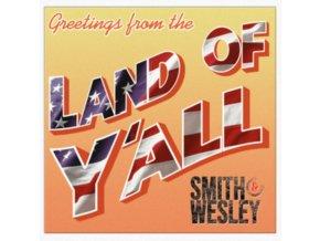SMITH & WESLEY - Land Of YAll (CD)