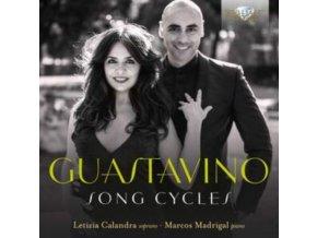LETIZIA CALANDRA / MARCOS MADRIGAL - Guastavino: Song Cycles (CD)