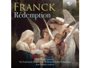 THE NETHERLANDS RADIO CHOIR / NETHERLANDS RADIO PHILHARMONIC / JEAN FOURNET - Franck: Redemption (CD)