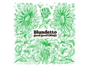 BLUNDETTO - Good Good Things (CD)