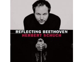HERBERT SCHUCH - Reflecting Beethoven (CD)