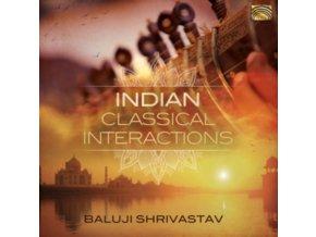 BALUJI SHRIVASTAV - Indian Classical Interactions (CD)