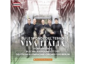 STAGG / BRASS QUINTET DSOB - Su Le Sponde Del Tebro: Viva Italia (CD)
