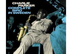 CHARLIE PARKER - Complete Bird In Sweden. Centennial Celebration Collection 1920-2020 (CD)