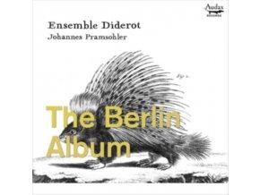ENSEMBLE DIDEROT / JOHANNES PRAMSOHLER - The Berlin Album - Trio Sonatas From Berlin (CD)