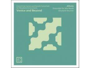 AFFINITA ENSEMBLE FUR ALTE MUSIK / ELISABETH BAUMER - Venice And Beyond. Concerti Da Camera & Sonate Concertate For Woodwind Instruments (CD)