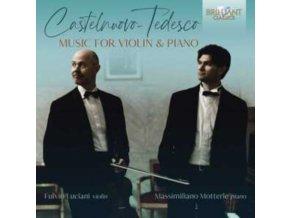 FULVIO LICIANI / MASSIMILIANO MOTTERLE - Castelnuovo-Tedesco: Music For Violin And Piano (CD)