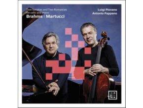 LUIGI PIOVANO / ANTONIO PAPPANO - Brahms: Two Sonatas For Cello And Piano - Martucci: Two Romances For Cello And Piano (CD)