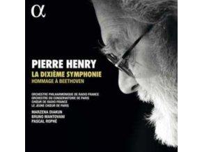 ORCHESTRE PHILHARMONIQUE DE RADIO FRANCE / PASCAL ROPHE / CHOEUR DE RADIO FRANCE / ORCHESTRE DU CONSERVATOIRE DE PARIS - Pierre Henry: La Dixieme Symphonie. Hommage A Beethoven (CD)