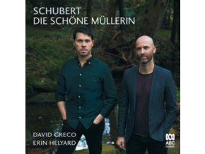 DAVID GRECO / ERIN HELYARD - Schubert: Die Schone Mullerin (CD)