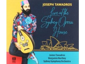 JOSEPH TAWADROS / JAMES TAWADROS / SYDNEY SYMPHONY ORCH. - Joseph Tawadros: Live At The Sydney Opera House (CD)