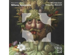 EVANGELINA MASCARDI / MAURIZIO CROCI - Milano Spagnola: Para Tecla Y Vihuela (CD)