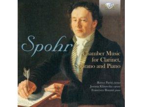 JOANNA KLISOWSKA / ROCCO PARISI / FRANCESCO BISSANTI - Spohr: Chamber Music For Clarinet. Soprano And Piano (CD)