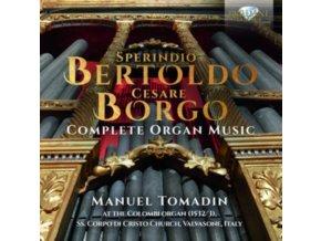 MANUEL TOMADIN - Bertoldo & Borgo: Complete Organ Music (CD)