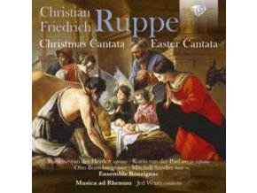 MUSICA AD RHENUM / JED WENTZ / ENSEMBLE BOUZIGNAC - Ruppe: Christmas Cantata. Easter Cantata (CD)