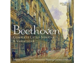 MARCO TESTORI / COSTANTINO MASTROPRIMIANO - Beethoven: Complete Cello Sonatas & Variations (CD)