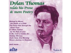 DYLAN THOMAS - Dylan Thomas Reads His Prose Stories Plus Further Poetry (CD)