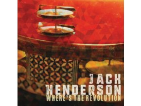 JACK HENDERSON - Wheres The Revolution (CD)