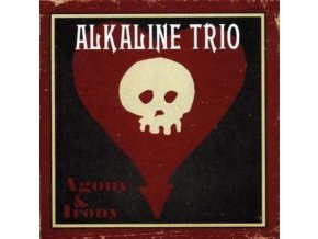 ALKALINE TRIO - Agony & Irony (CD)