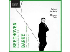 BRITTEN SINFONIA / THOMAS ADES / LAWRENCE POWER / JOSHUA BLOOM - Beethoven: Symphonies Nos. 4-6 - Barry: Viola Concerto. The Conquest Of Ireland (CD)
