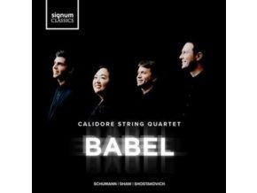 CALIDORE STRING QUARTET - Babel: Schumann. Shaw. Shostakovich (CD)