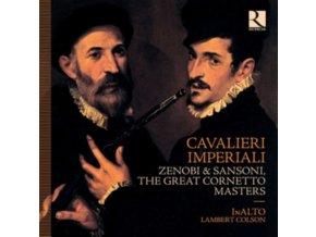 INALTO / LAMBERT COLSON - Cavalieri Imperiali: Zenobi & Sansoni. The Great Cornetto Masters (CD)