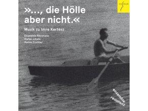 ENSEMBLE RESONANZ / STEFAN LITWIN & HANNS ZISCHLER - Music For Imre Kertesz (CD)