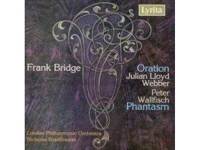 FRANK BRIDGE - Oration And Phantasm - Julian Lloyd Webber (CD)