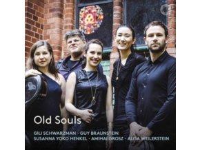 GILI SCHWARZMAN / GUY BRAUNSTEIN / SUSANNA YOKO HENKEL / AMIHAI GROSZ / ALISA WEILERSTEIN - Old Souls (CD)