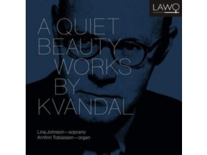 LINA JOHNSON / ARNFINN TOBIASSEN - A Quiet Beauty - Works By Kvandal (CD)