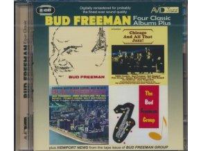 BUD FREEMAN - Four Classic Albums Plus (Bud Freeman / Chicago And All That Jazz / Chicago- Austin High School Jazz In Hi-Fi / The Bud Freeman Group) (CD)