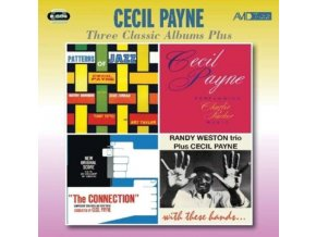 CECIL PAYNE - Three Classic Albums Plus (Patterns Of Jazz / Performing Charlie Parker Music / The Connection (New Original Score)) (CD)
