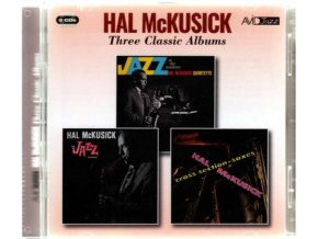 HAL MCKUSICK - Three Classic Albums (Jazz At The Academy / Jazz Workshop / Cross Section - Saxes) (CD)