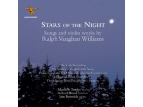 ROALND WOOD / IAIN BURNSIDE / MATTHEW TRUSLER - Ralph Vaughan Williams: Stars Of The Night - Songs Of Travel And Works For Piano & Violin (CD)