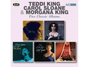 TEDDI KING / CAROL SLOANE / MORGANA KING - Five Classic Albums (Storyville Presents Miss Teddi King / George Wein Presents Now In Vogue / Live At 30Th Street / Out Of The Blue / Folk Songs A La King) (CD)