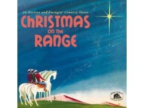 VARIOUS ARTISTS - Christmas On The Range 26 Festive And Swingin Country Tunes (CD)