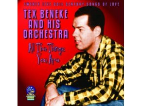 TEX BENEKE & HIS ORCHESTRA - All The Things You Are (CD)
