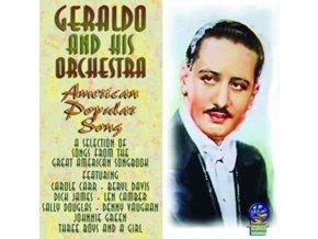 GERALDO & HIS ORCHESTRA - American Popular Songs (CD)